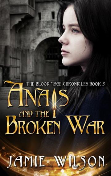 Anais and the Broken War